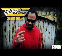 Blokkhaus Shout Out #4 - Smoky