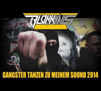 Blokkmonsta - Gangster tanzen zu meinem Sound 2014 (HD-Video)