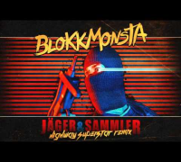 Blokkmonsta - Jäger & Sammler (Highway Superstar Remix)