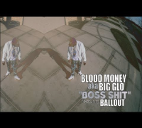 Blood Money f/ Ballout - Boss Shit (Official Video) Shot By @AZaeProduction