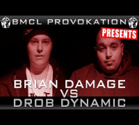 BMCL PROVOKATION: BRIAN DAMAGE VS DROB DYNAMIC | AM 19.02.2014 - LIVE (ANSAGE)