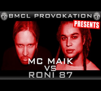BMCL PROVOKATION: MC MAIK VS RONI 87 | AM 07.01.2015 - LIVE (ANSAGE)