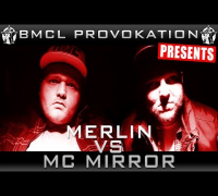BMCL PROVOKATION: MERLIN VS MC MIRROR | AM 19.03.2014 - LIVE (ANSAGE)