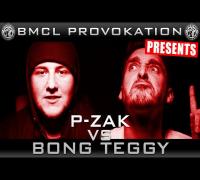 BMCL PROVOKATION: P-ZAK VS BONG TEGGY | AM 25.04.2015 BEI DER HIPHOP CON - LIVE (ANSAGE)