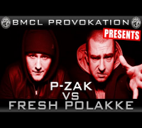 BMCL PROVOKATION: P-ZAK VS FRESH POLAKKE | AM 04.03.2015 - LIVE (ANSAGE)