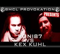 BMCL PROVOKATION: RONI 87 VS KEX KUHL | AM 02.04.2014 - LIVE (ANSAGE)