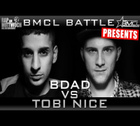 BMCL RAP BATTLE: BDAD VS TOBI NICE (BATTLEMANIA CHAMPIONSLEAGUE)