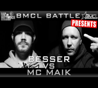 BMCL RAP BATTLE: BESSER VS MC MAIK (BATTLEMANIA CHAMPIONSLEAGUE)