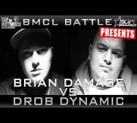 BMCL RAP BATTLE: BRIAN DAMAGE VS DROB DYNAMIC (BATTLEMANIA CHAMPIONSLEAGUE)