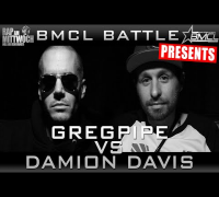 BMCL RAP BATTLE: GREGPIPE VS DAMION DAVIS (FEATURING DIZASTER)