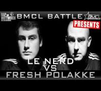 BMCL RAP BATTLE: LE NERD VS FRESH POLAKKE (BATTLEMANIA CHAMPIONSLEAGUE)