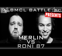 BMCL RAP BATTLE: MERLIN VS RONI 87 (BATTLEMANIA CHAMPIONSLEAGUE)