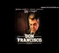 Bodega BAMZ - Don Francisco (Remix) ft French Montana