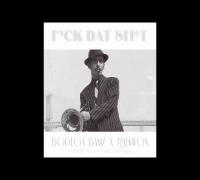 Bodega Bamz & The Martinez Bro's - Fu*k Dat Sh*t - feat. Raekwon