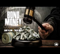 BOND MONEY - MASTER P feat CADDY DA DON & TRAVIS KR8TS