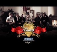 BOSSHAFT LATENIGHT - Folge 11 (presented by Mr Green)