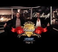 BOSSHAFT LATENIGHT - Folge 12 - Die abschließende Galafolge (presented by Mr Green)