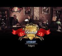 BOSSHAFT LATENIGHT - Folge 6 (presented by Mr Green)