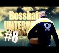 BOSSHAFT UNTERWEGS #8 - Shophaft Unterwegs