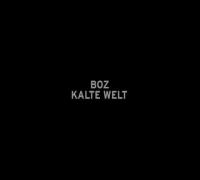"BOZ ""Kalte Welt"" (Trailer) RATTOS LOCOS RECORDS"