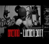 Brenna - Lügen satt (Videopremiere)