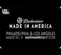 Budweiser Made In America 2014 August 30 & 31, Philadelphia and Los Angeles