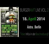 BURGERAMT LIVE VOL. 2 - DCVDNS - 18.04.2014 -  ASTRA BERLIN