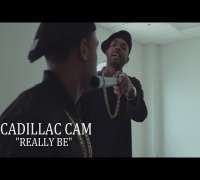 Cadillac Cam - Really Be | Shot by @DGainzBeats