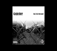 Ca$h Out - Take This Pain Away (Prod. by Beatmonster)