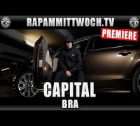CAPITAL - BRA (RAP AM MITTWOCH.TV PREMIERE)