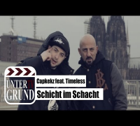 Capkekz feat. Timeless - Schicht im Schacht (OFFICIAL HD VERSION)