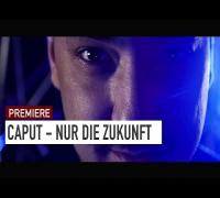 Caput - Nur die Zukunft (16BARS.TV PREMIERE)