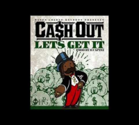 Cash Out - Let's Get It (Official Audio)