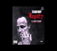 Cash Out - Loyalty ft  Lil Durk & Tion Phipps