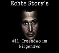 Cashmo - Echte Storys #11 Irgendwo im Nirgendwo