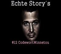 Cashmo - Echte Storys #12 Codewort Winnetou