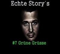 Cashmo - Echte Storys #7 Grüne Grüsse