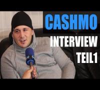 CASHMO INTERVIEW Teil 1: 3NITY, KNAST, BIZZY MONTANA, TOONY, BUSHIDO, SADIQ, CHAKUZA, ARSLAN, SAAD
