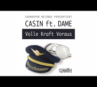 Casin feat. Dame - Volle Kraft Voraus [Official HD Video]