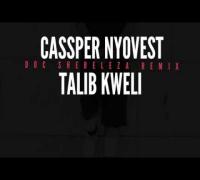 "Cassper Nyovest & Talib Kweli "" Doc Shebeleza Remix"""