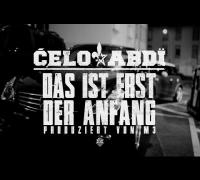 Celo & Abdi - DAS IST ERST DER ANFANG (prod. von m3) [Official Trailer]