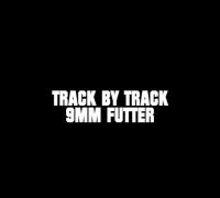 Chaker - Track by Track - 09. 9MM FUTTER (prod. von Bazzazian)