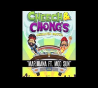 Cheech n Chong Ft. Mod Sun - MARIJUANA REMIX