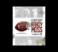Chief Keef - Randy Moss (Prod. By HurtboyAG & Malikondabeat)