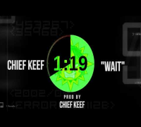 Chief Keef - Wait ( Prod By Chief Keef ) SPEEDED visual prod. @twincityceo