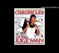 Chronicals Of The Juice Man Underground Album - Buck Gangsta Beat