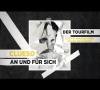 """Clueso - Trailer zum Tourfilm """"An und für sich"""""""