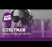 Curlyman - Geld ist nicht alles (prod. by Enaka) (splash! Mag TV Premiere)
