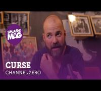 """Curse im Channel Zero: """"Wow, das Release hatte ich komplett vergessen!"""""""