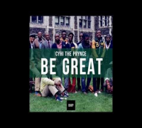 CyHi The Prynce - Be Great